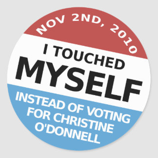 ...Instead Of Voting For Christine O'Donnell Classic Round Sticker