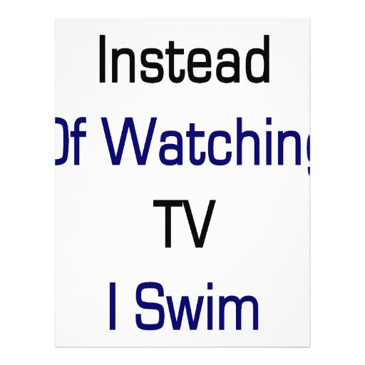 Instead Of Watching TV I Swim Personalized Flyer