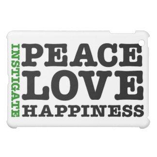 Instigate Peace, Love, and Happiness iPad Mini Case