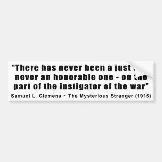 Instigator of War Quote by Samuel L. Clemens Car Bumper Sticker