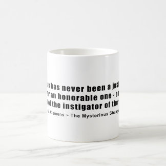 Instigator of War Quote by Samuel L. Clemens Classic White Coffee Mug