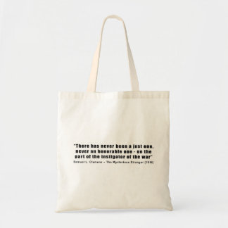 Instigator of War Quote by Samuel L. Clemens Tote Bag