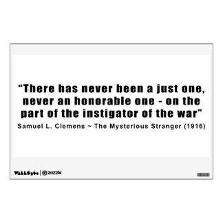 Instigator of War Quote by Samuel L. Clemens Wall Sticker