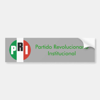 Institutional Revolutionary Party Bumper Sticker