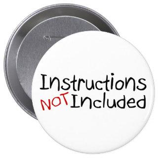 Instrucciones no incluidas pin redondo 10 cm