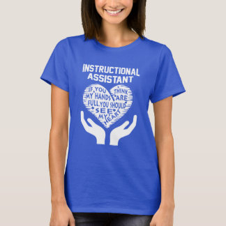 Instructional Assistant T-Shirt