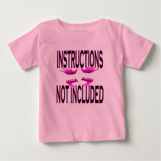 Instructions Not Included - Infant T-Shirt