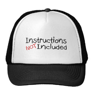 Instructions Not Inlcuded Trucker Hat