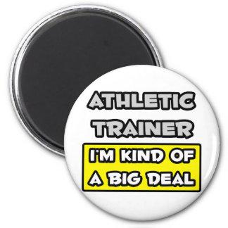 Instructor atlético. Soy un poco una gran cosa Imán Redondo 5 Cm