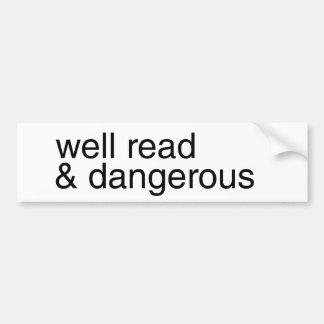 Instruido y peligroso pegatina para auto