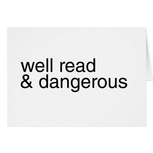 Instruido y peligroso felicitaciones