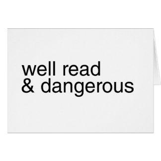 Instruido y peligroso tarjeta de felicitación