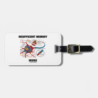 Insufficient Memory Inside (Neuron / Synapse) Bag Tag