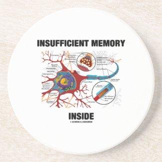 Insufficient Memory Inside (Neuron / Synapse) Beverage Coaster