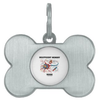 Insufficient Memory Inside (Neuron / Synapse) Pet Tags