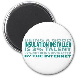 Insulation Installer 3% Talent 2 Inch Round Magnet