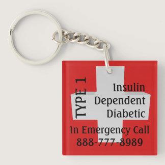 Insulin Dependent Diabetes TYPE 1 Diabetic Keychain