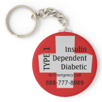 Insulin Dependent TYPE 1 Diabetes EMT Alert Keychain