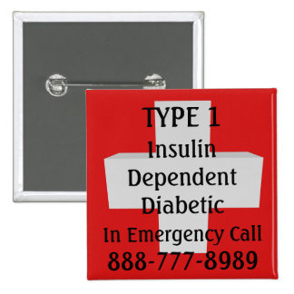 Insulin Dependent TYPE 1 Diabetic 2 Inch Square Button