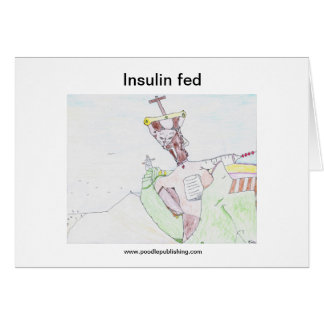 Insulin fed card