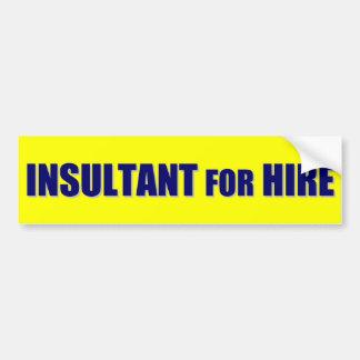 Insultant for Hire Bumper Sticker