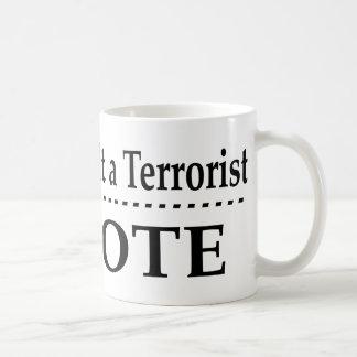 Insulte a un terrorista - voto tazas