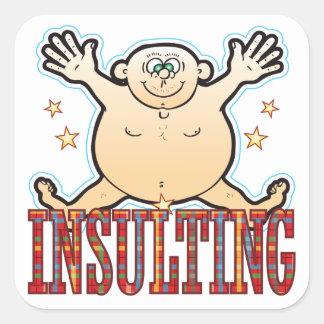 Insulting Fat Man Square Sticker