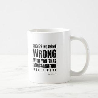 Insulting Mug #2 - Reincarnation. Unusual gift.
