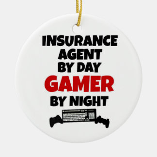 Insurance Agent by Day Gamer by Night Ceramic Ornament