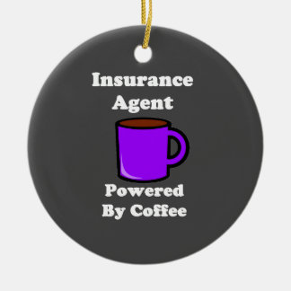 """Insurance Agent"" Powered by Coffee Ceramic Ornament"