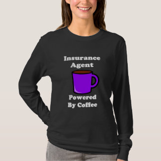 """""""Insurance Agent"""" Powered by Coffee T-Shirt"""