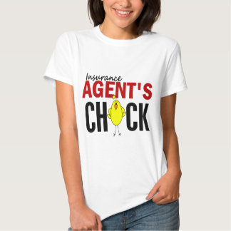 INSURANCE AGENT'S CHICK T SHIRT