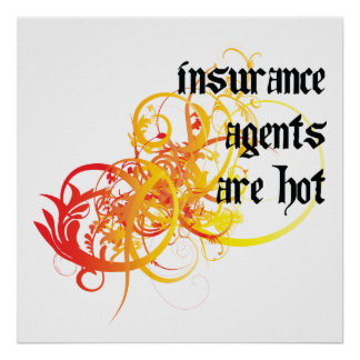 Insurance Agents Are Hot Poster