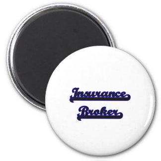 Insurance Broker Classic Job Design 2 Inch Round Magnet