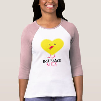 Insurance Chick T Shirt