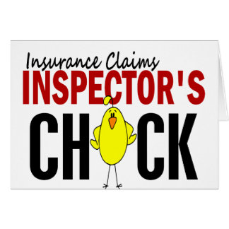INSURANCE CLAIMS INSPECTOR'S CHICK GREETING CARD