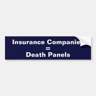 Insurance Companies = Death Panels Car Bumper Sticker
