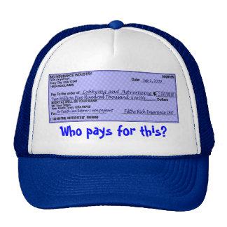 Insurance Greed Trucker Hat