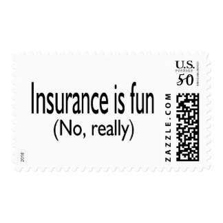 Insurance Is Fun No Really Postage