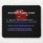 Insurance Policy Mousepad