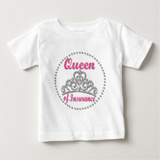 Insurance Queen Baby T-Shirt