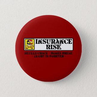 Insurance Risk - Skulls Crack - Bones Break Button