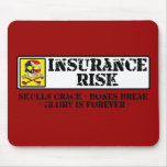 Insurance Risk - Skulls Crack - Bones Break Mousepads