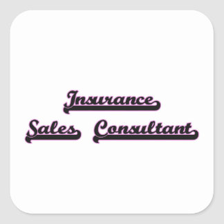 Insurance Sales Consultant Classic Job Design Square Sticker