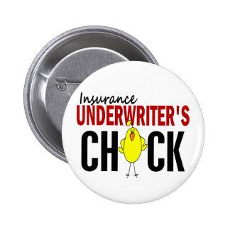 INSURANCE UNDERWRITER'S CHICK BUTTON