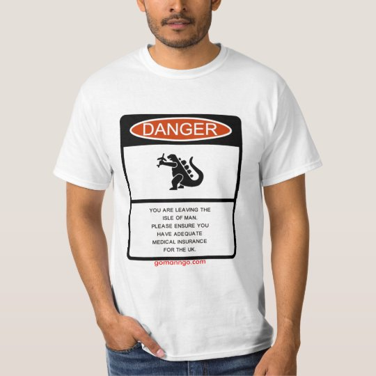 Insurance warning T-Shirt