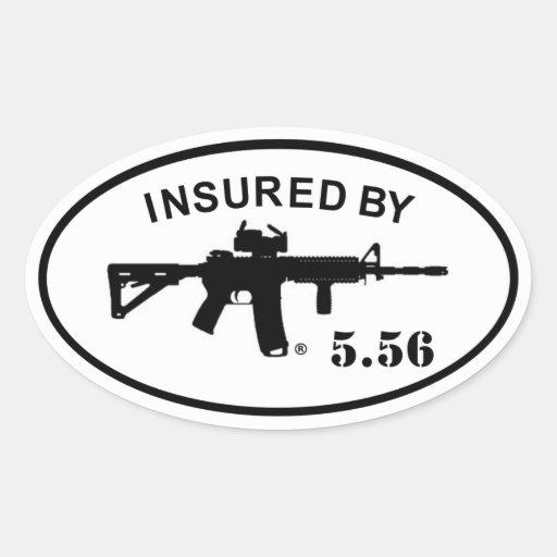 Insured By 5.56 Sticker