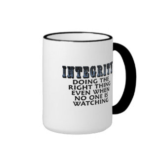 Integrity: Doing the right thing even when... Ringer Mug
