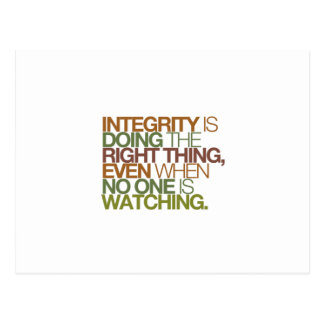 Integrity is doing the right thing, even when ... postcard