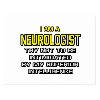 Inteligencia superior del neurólogo… postal